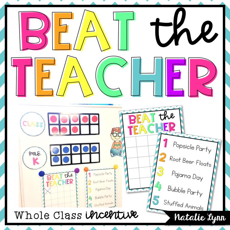 Beat the Teacher: A Whole Class Incentive